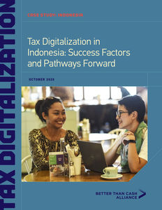 Tax Digitalization in Indonesia: Success Factors and Pathways Forward
