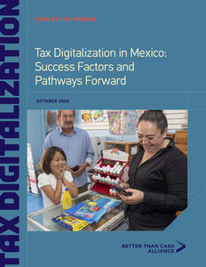 Tax Digitalization in Mexico: Success Factors and Pathways Forward