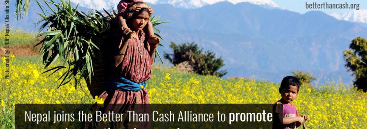 In line with strategy to mature into an emerging economy, Nepal joins the Better Than Cash Alliance-1