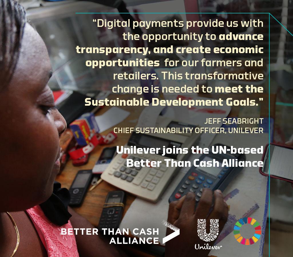 Unilever joins Better Than Cash Alliance media card