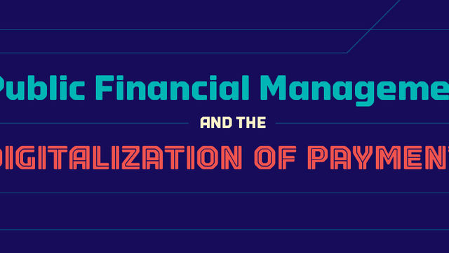 Public Financial Management and the Digitization of Payments